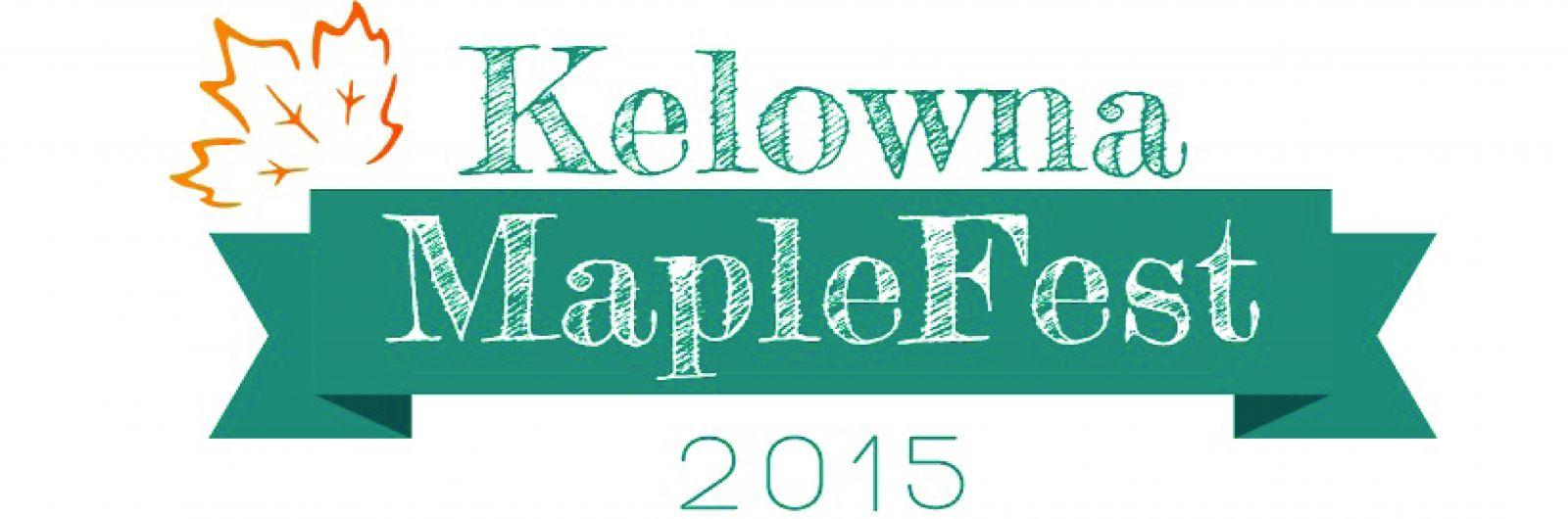 Kelowna MapleFest 2015