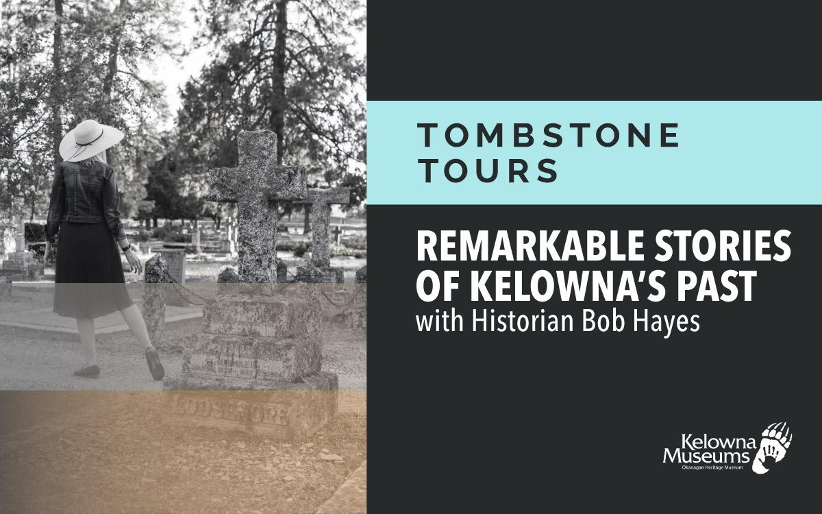 Tombstone Tours: Kelowna's Forgotten Chinatown