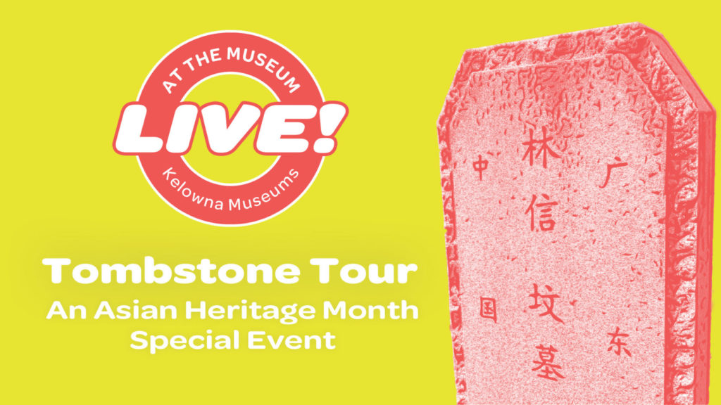 AHM Tombstone Tour Event Image 1024x576 Tombstone Tours   An Asian Heritage Month Special