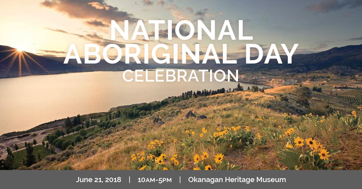 KelownaMuseums 2018 Programs NationalAboriginalDay 1200x628 v1b National Aboriginal Day Celebration