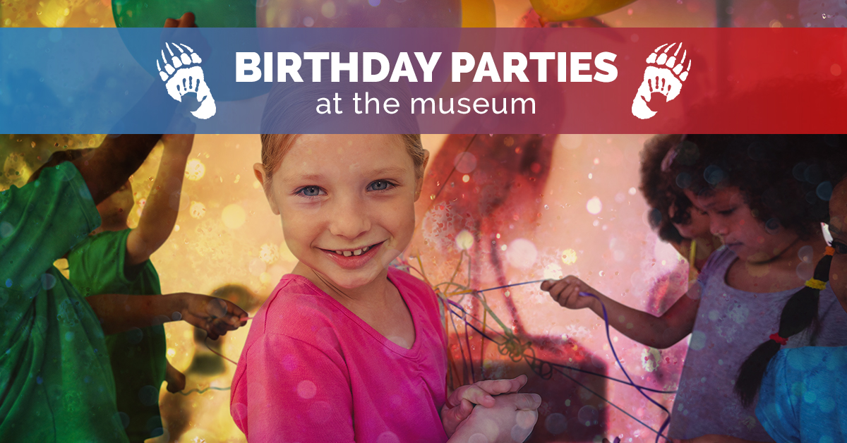 Memorable Birthday Parties At Kelowna Museums Designed Just For Kids!