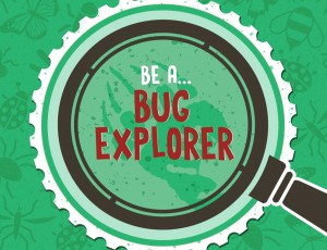 KelownaMuseums_FamilyPrograms2016_EventImg_BeABugExplorer