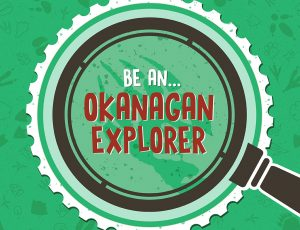 Family Programs at Kelowna Museums - Be an Okanagan Explorer