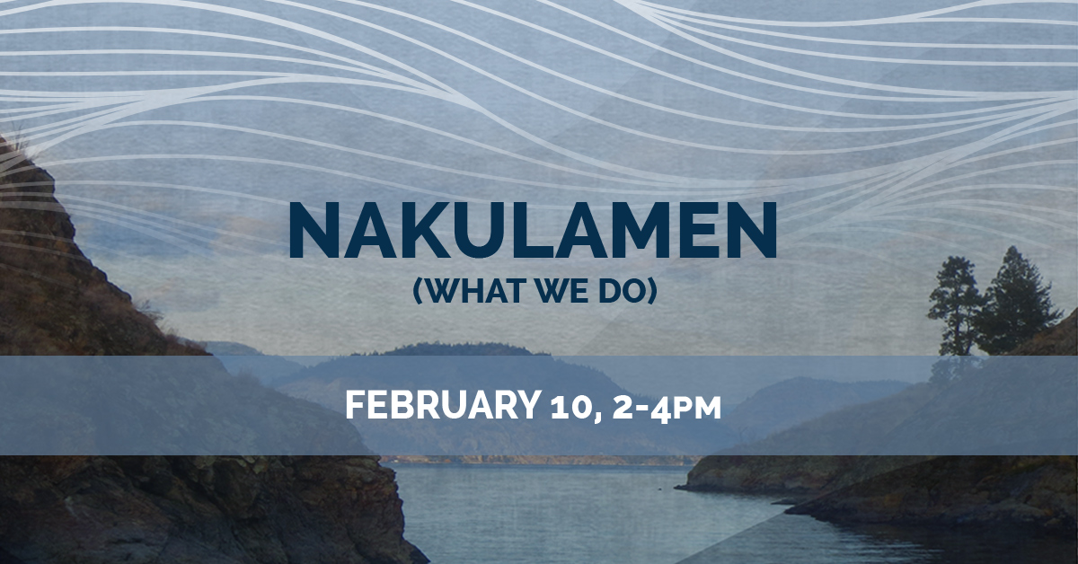 KelownaMuseums FirstNations NakulamenProgram 1200x628 Feb10 v1 1 Nakulamen (What We Do) – February 10th