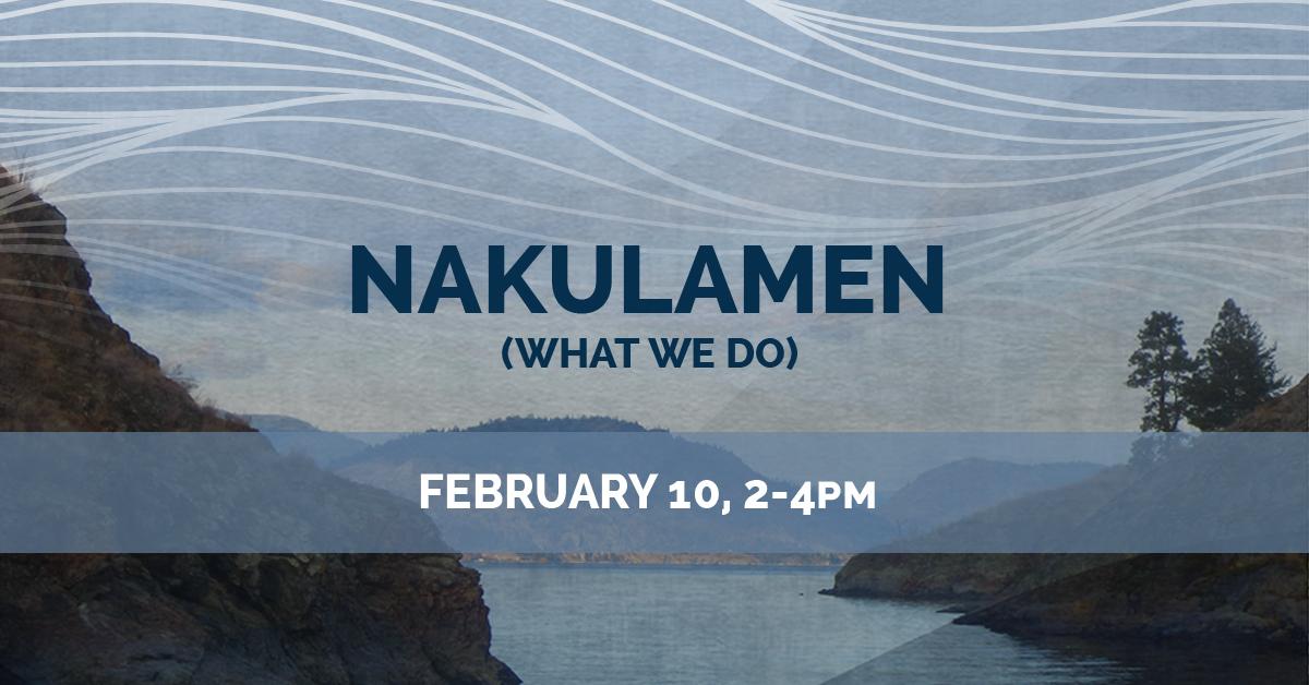 KelownaMuseums FirstNations NakulamenProgram 1200x628 Feb10 v1 1 Nakulamen (What We Do) – February 10th