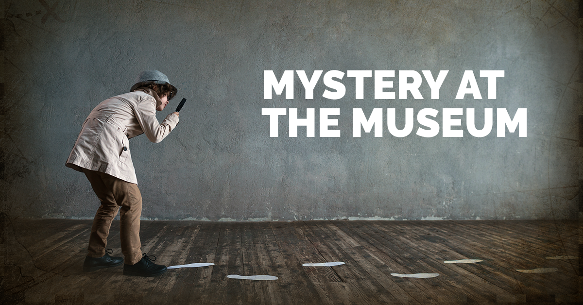 Kelowna Museums Family Day 2018 Web Graphic 1200x628 1 Mystery at the Museum