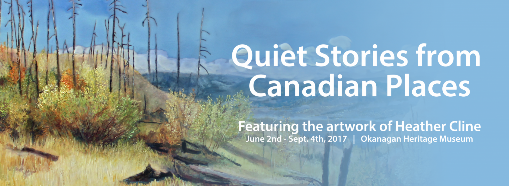 Kelowna Museums Quiet Stories From Canadian Places WebBanner v1 Home