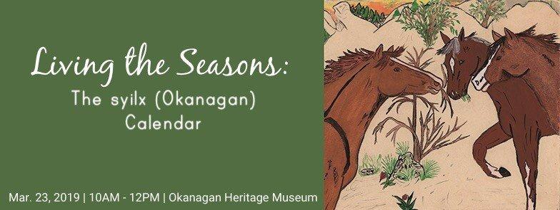 LivingTheSeasons2 Living the Seasons: The syilx (Okanagan) Calendar
