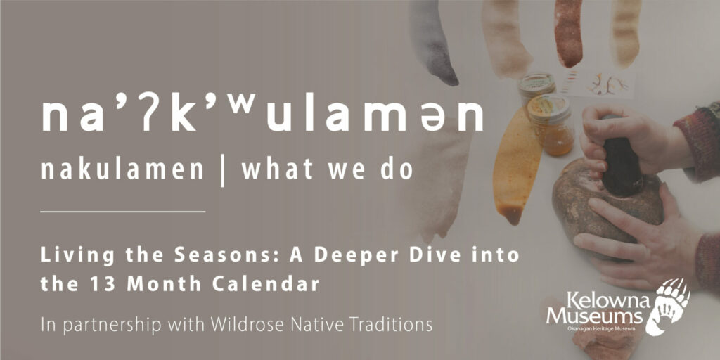 Nakulamen Winter Eventbrite Seasons 1024x512 na̓ʔk̓ʷulamən: Living the Seasons: A Deeper Dive into the 13 Month Calendar