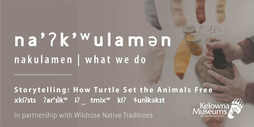 na̓ʔk̓ʷulamən: How Turtle Set the Animals Free