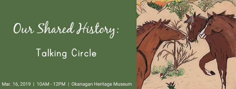 Our Shared History Our Shared History: Talking Circle