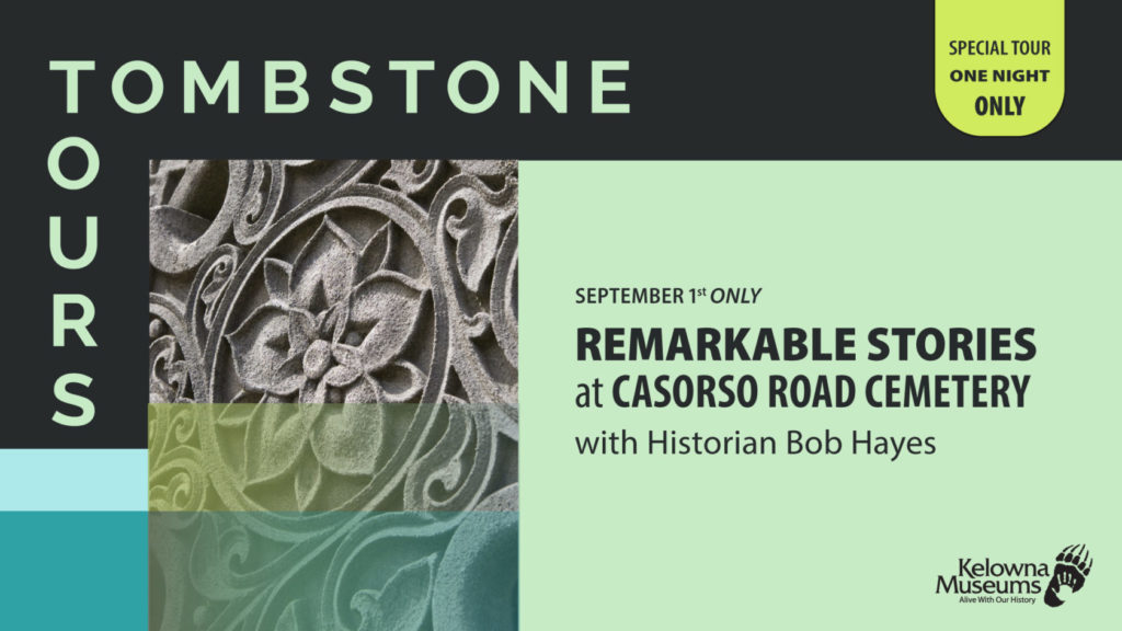Tombstone Tours Casorso Facebook 1024x576 Tombstone Tours: Remarkable Stories at Casorso Road Cemetery