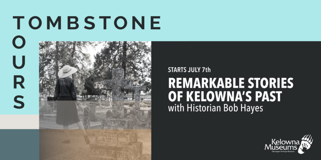 Tombstone Tours Eventbrite 1024x512 Tombstone Tours: Kelownas Forgotten Chinatown and the American Invasion